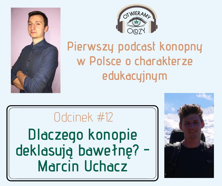 #12 Dlaczego konopie deklasują bawełnę? – Marcin Uchacz