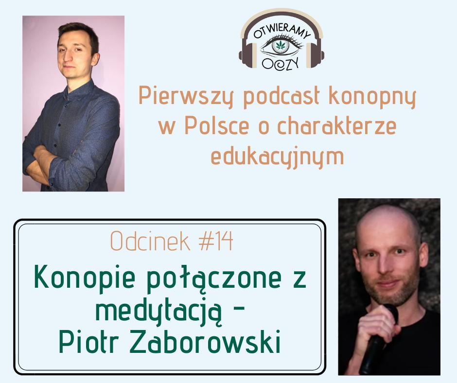 Odcinek #14 – Konopie połączone z medytacją – Piotr Zaborowski