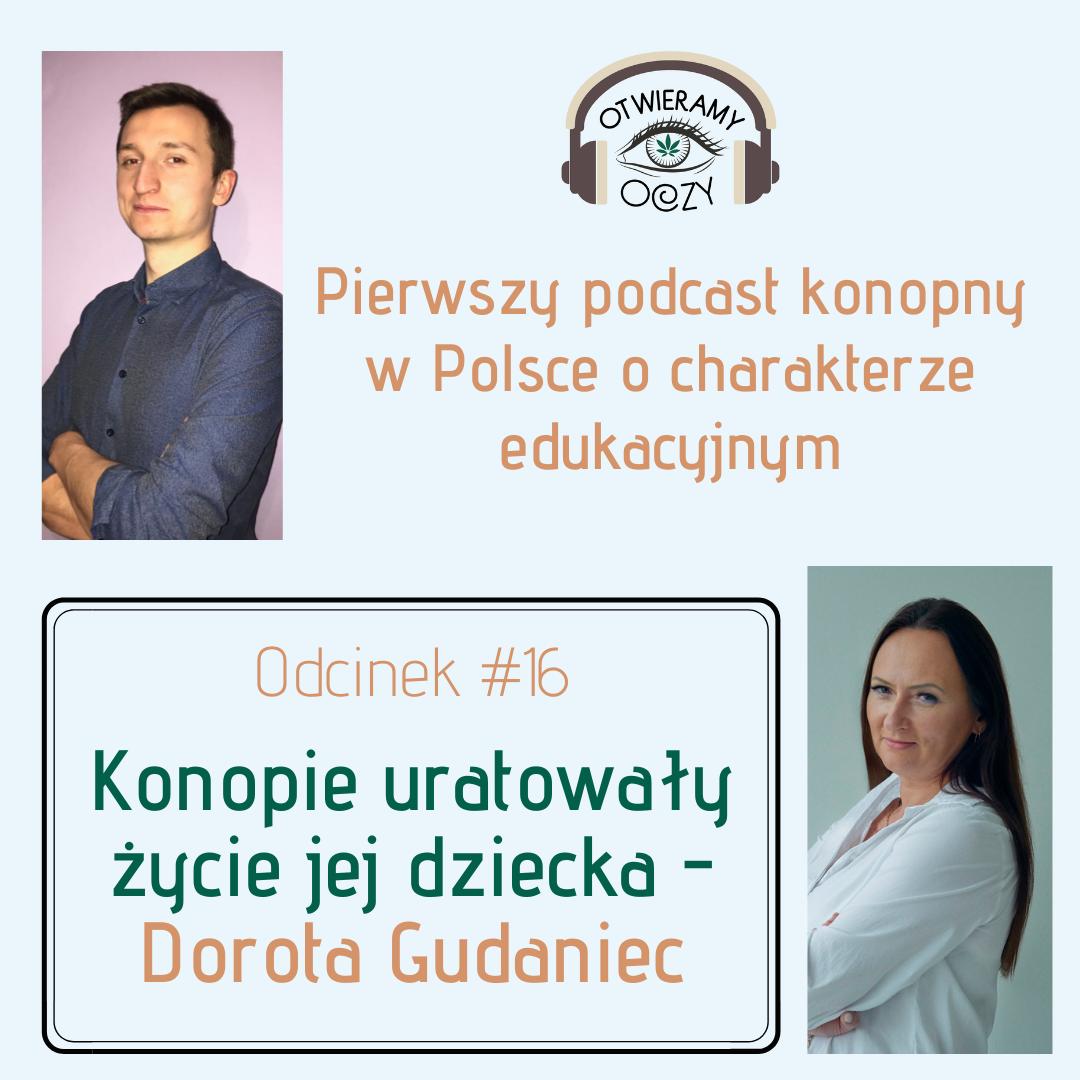 #16 Konopie uratowały życie jej dziecka – Dorota Gudaniec